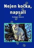 kolektiv autorů: Nejen kočka, napsali