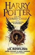 Rowlingová Joanne Kathleen: Harry Potter and the Cursed Child - Parts One and Two : The Official Playsc
