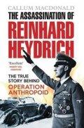 MacDonald Callum: The Assassination of Reinhard Heydrich