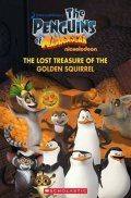 Taylor Nicole: Level 1: The Penguins of Madagaskar: The Lost Treasure of the Golden Squirr