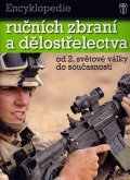 Bishop Chris: Encyklopedie ručních zbraní a dělostřelectva od 2. světové války do současn