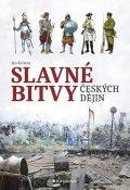 Kvirenc Jan: Slavné bitvy českých dějin