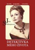 Sedlmajerová Jana: Detektivka mého života