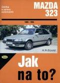 Etzold Hans-Rudiger Dr.: Mazda 323 - 1985 - 1994 - Jak na to? - 40.