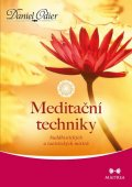 Odier Daniel: Meditační techniky buddhistických a taoistických mistrů