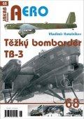 Kotelnikov Vladimir: Těžký bombardér Tupolev TB-3
