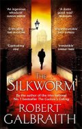Galbraith Robert: The Silkworm