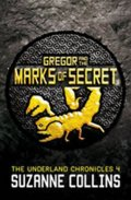 Collins Suzanne: Gregor and the Marks of Secret