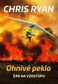 Ryan Chris: Ohnivé peklo - Žár na vzestupu