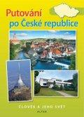 Chalupa Petr a kolektiv: Putování po České republice – Vlastivěda pro 5. ročník