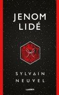 Neuvel Sylvain: Jenom lidé
