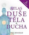 Hougham Paul: Atlas duše, těla a ducha