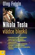 Fejgin Oleg: Nikola Tesla - Vládce blesku