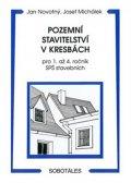 Novotný J., Michálek J.: Pozemní stavitelství v kresbách pro 1. - 4.r. SPŠ stavebních