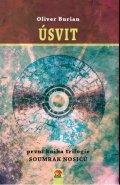 Burian Oliver: Úsvit - Soumrak nosičů 1