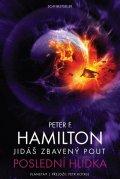 Hamilton Peter F.: Jidáš zbavený pout 2 - Poslední hlídka