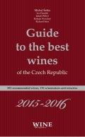 kolektiv autorů: Guide to the best wines of the Czech Republic 2015-2016