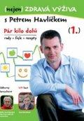 Havlíček Petr: (nejen) Zdravá výživa s Petrem Havlíčkem - DVD