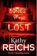Reichs Kathy: Bones of the Lost