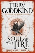Goodkind Terry: Soul of the Fire : Book 5 The Sword of Truth