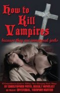 Pinto Christopher: How To Kill Vampire