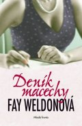 Weldonová Fay: Deník macechy