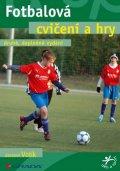 Votík Jaromír: Fotbalová cvičení a hry