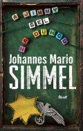 Simmel Johannes Mario: A Jimmy šel za duhou