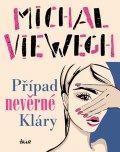 Viewegh Michal: Případ nevěrné Kláry