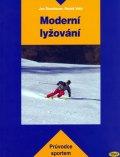 Štumbauer,Vobr: Moderní lyžování  - průvodce sportem