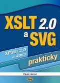 Herout Pavel: XSLT 2.0 a SVG prakticky