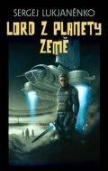 Lukjaněnko Sergej: Lord z planety Země