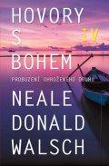 Walsch Neale Donald: Hovory s Bohem IV. - Probuzení ohroženého druhu