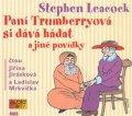 Leacock Stephen: Paní Trumberryová si dává hádat - CDmp3 (Čtou Jiřina Jirásková a Ladislav M
