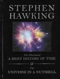 Hawking Stephen W.: The Illustrated Brief History of Time and The Universe