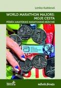 Kubková Lenka: World Marathon Majors: Moje cesta