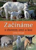 Skoupá Lenka: Začínáme s chovem ovcí a koz
