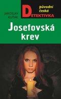 Kuťák Jaroslav: Josefovská krev