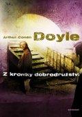 Doyle Arthur Conan: Z kroniky dobrodružství