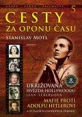 Motl Stanislav: Cesty za oponu času 5 - Ukřižovaná hvězda Hollywoodu Jean Sebergová