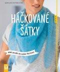 Hoffmeister Karoline: Háčkované šátky - Módní doplněk pro každou příležitost