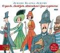 Jerome Jerome Klapka: O psech, zlodějích, strážníkovi a jiná vyprávění - CDmp3 (Čte Martin Dejdar