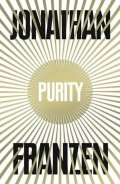 Franzen Jonathan: Purity (AJ)