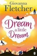 Fletcher Giovanna: Dream a Little Dream