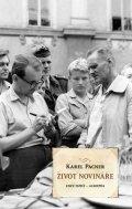 Pacner Karel: Život novináře