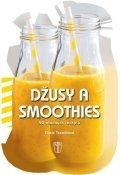 Trenchiová Cinzia: Džusy a smoothies - 50 snadných receptů