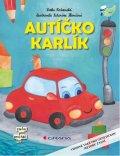 Rožnovská Lenka: Autíčko Karlík