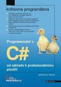 Virius Miroslav: Programování v C# od základů k profesionálnímu použití