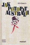 Šabach Petr: Jak potopit Austrálii  9.vydání