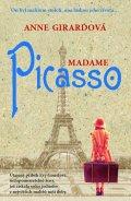 Girardová Anne: Madame Picasso